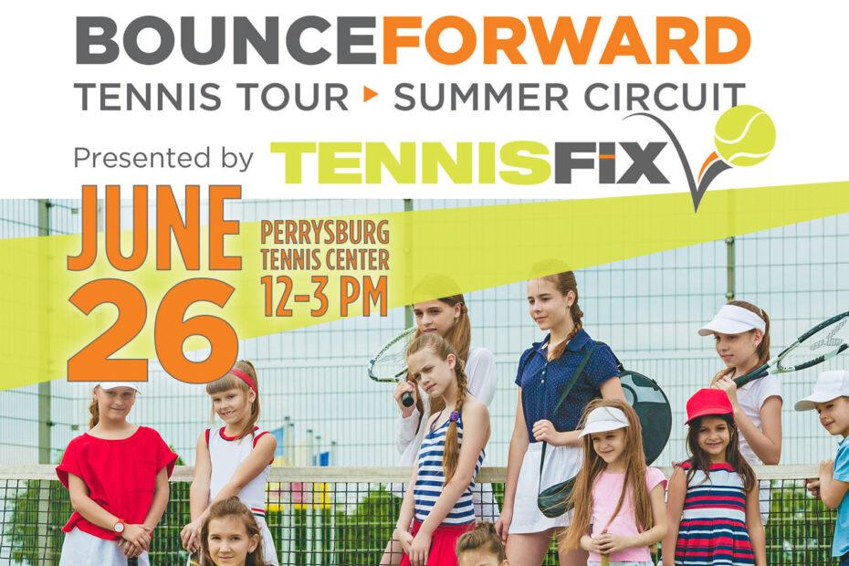 Bounce Forward Tennis Event - June 26, 2021 - Perrysburg Tennis Center