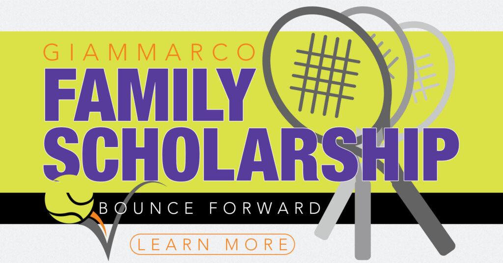 POPUP FINAL Giammarco Family Bounce Forward Tennis Scholarship